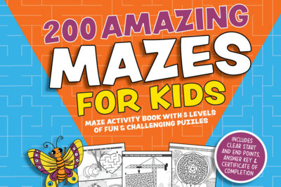 200 Amazing Mazes for Kids