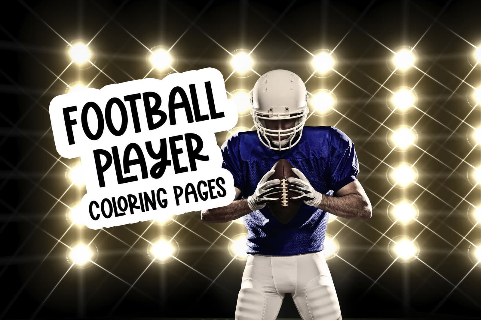 14 Football Player Coloring Pages Free Sports Printables Print Color Fun